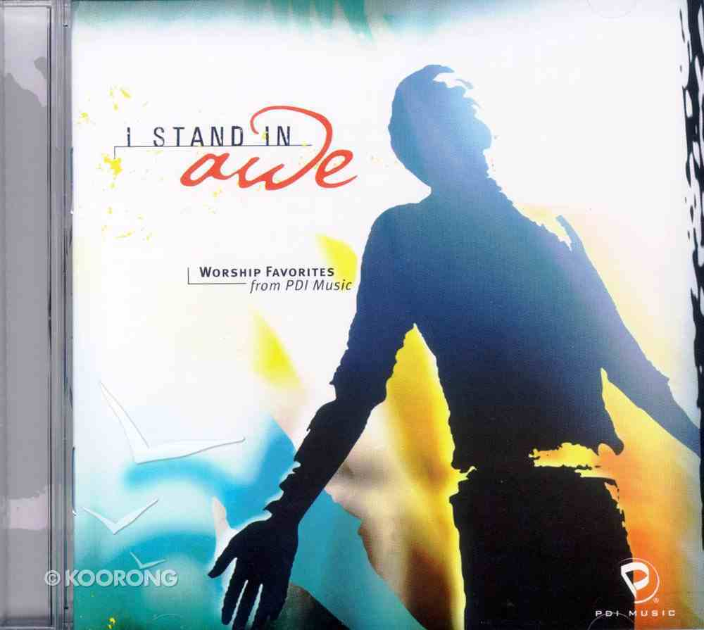 I Stand in Awe: Worship Favourites From Pdi Music CD
