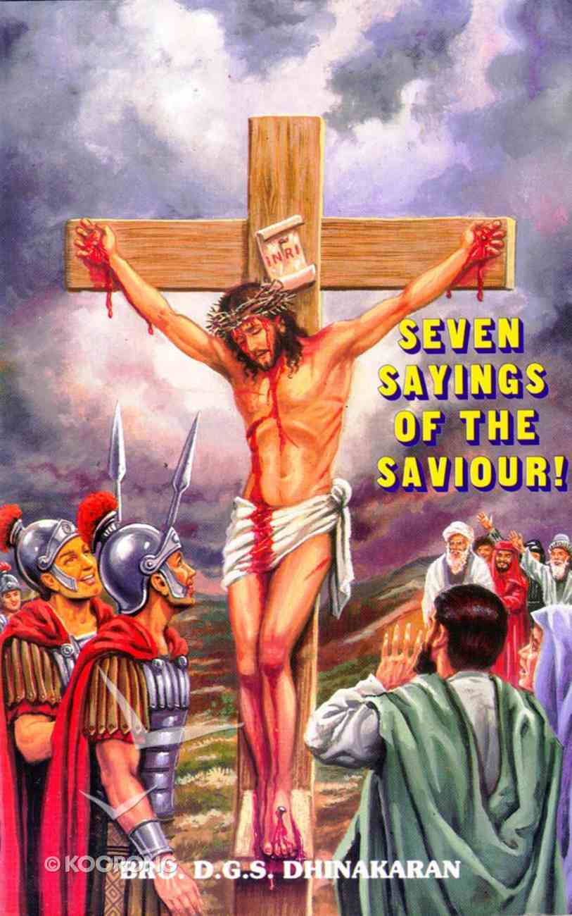 Seven Sayings of the Saviour! Paperback