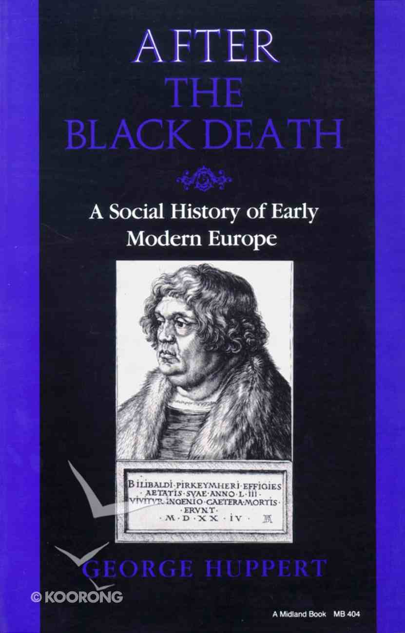 After the Black Death: A Social History of Early Modern Europe Paperback