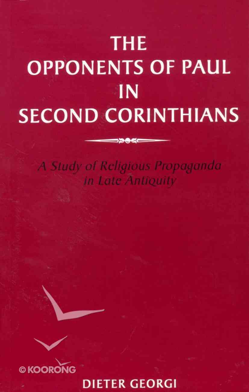 The Opponents of Paul in Second Corinthians Paperback
