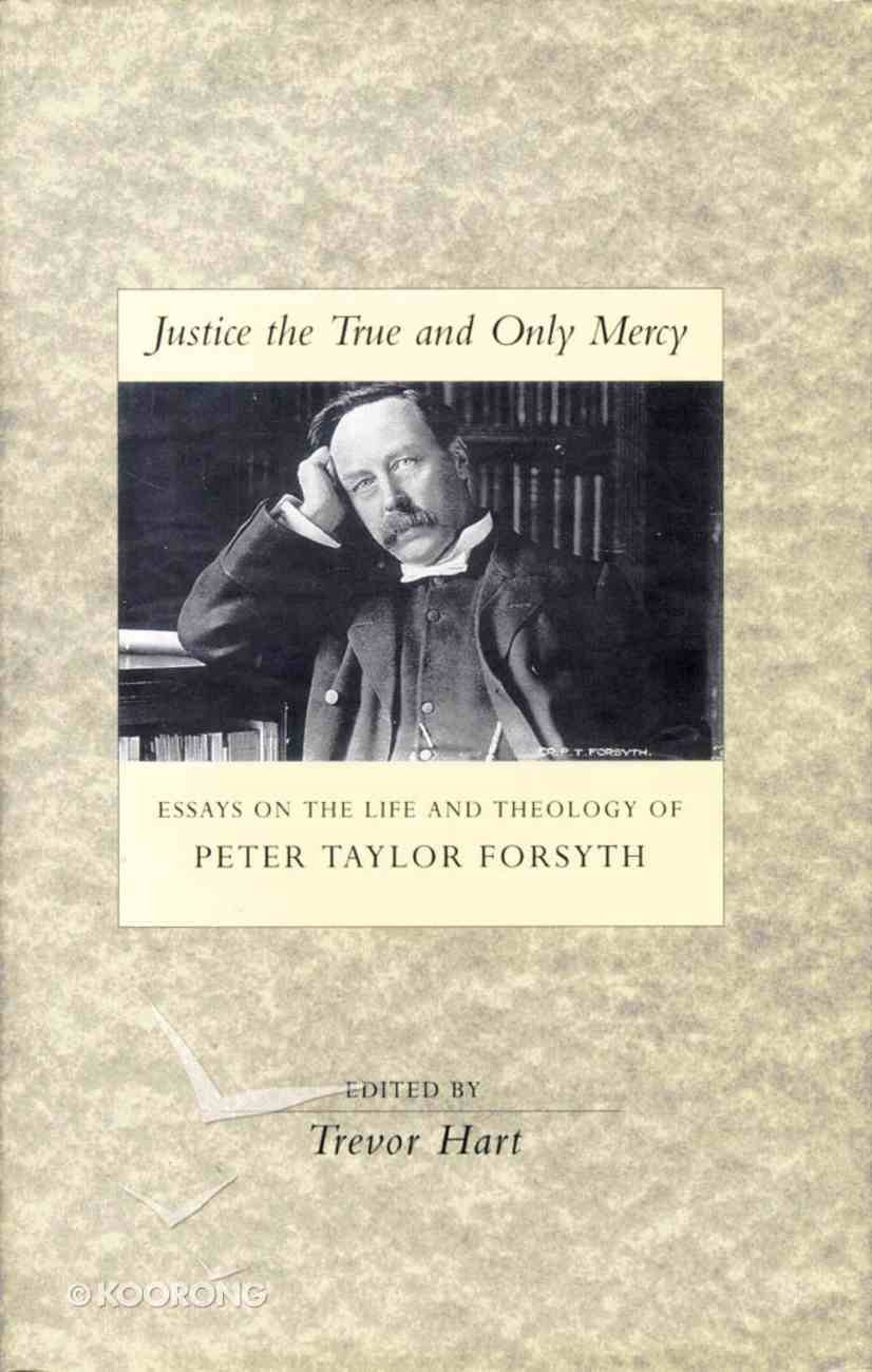 Justice the True and Only Mercy Hardback