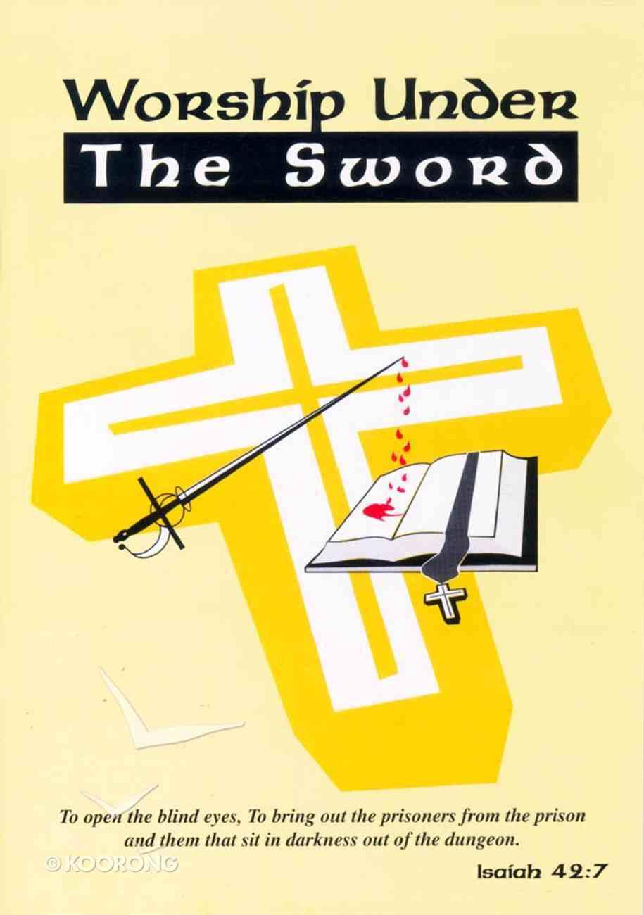 Worship Under the Sword Paperback