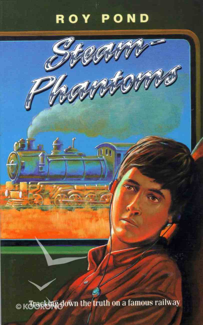 Steam Phantoms (#03 in Outback Series) Paperback