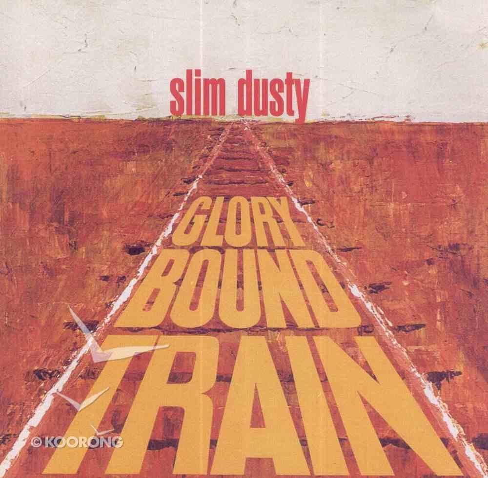 Glory Bound Train CD