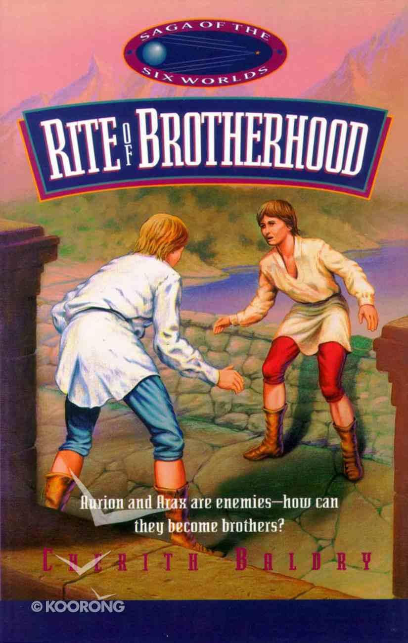 Rite of Brotherhood (Saga Of The Six Worlds Series) Paperback