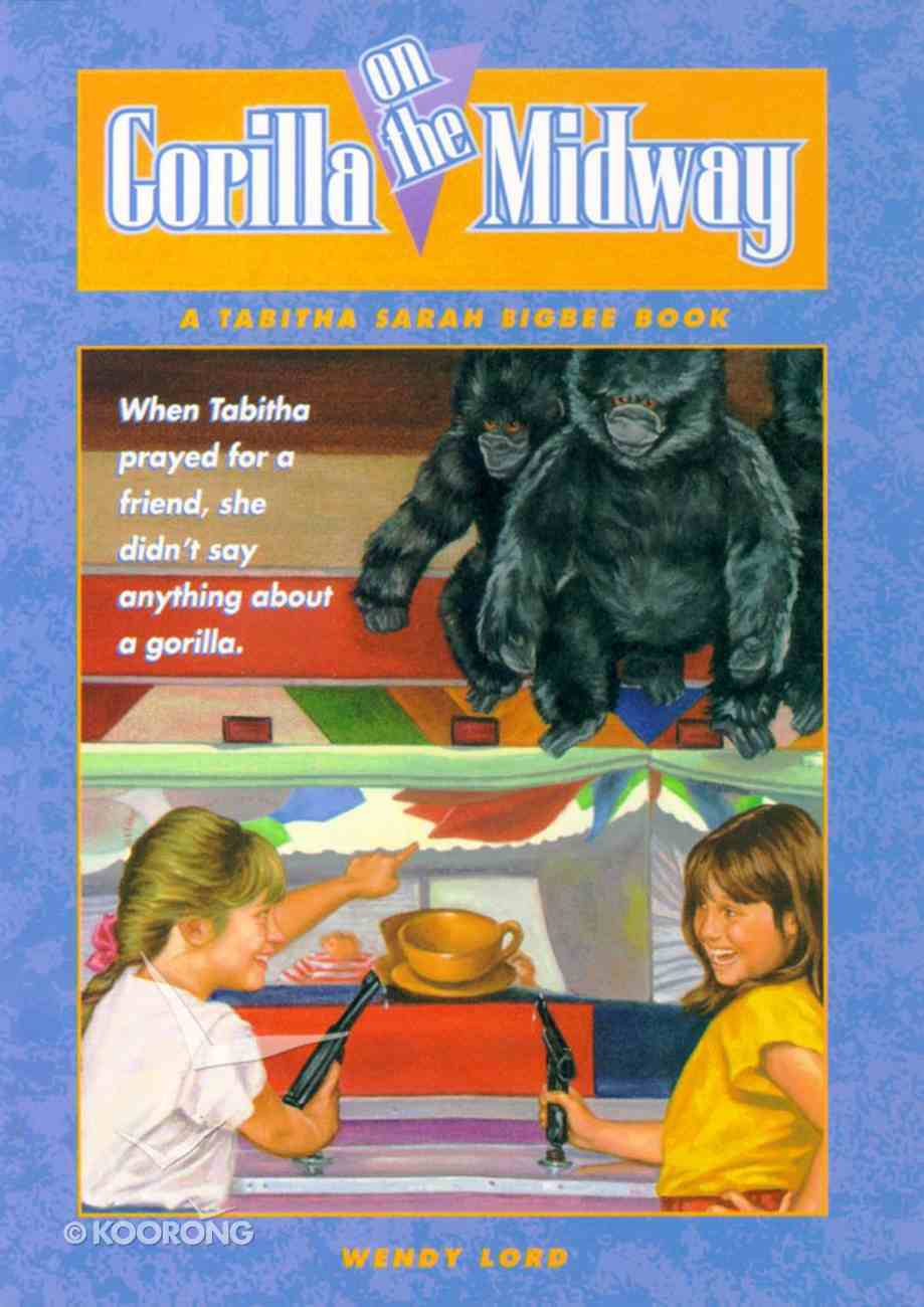 Gorilla on the Midway (Tabitha Sarah Bigbee Book Series) Paperback