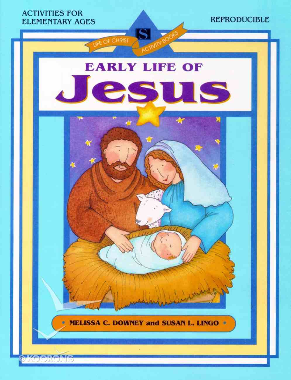 Life of Christ Activity Book: Early Life of Jesus (Reproducible) Paperback