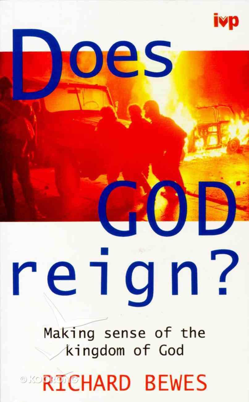 Does God Reign? Paperback