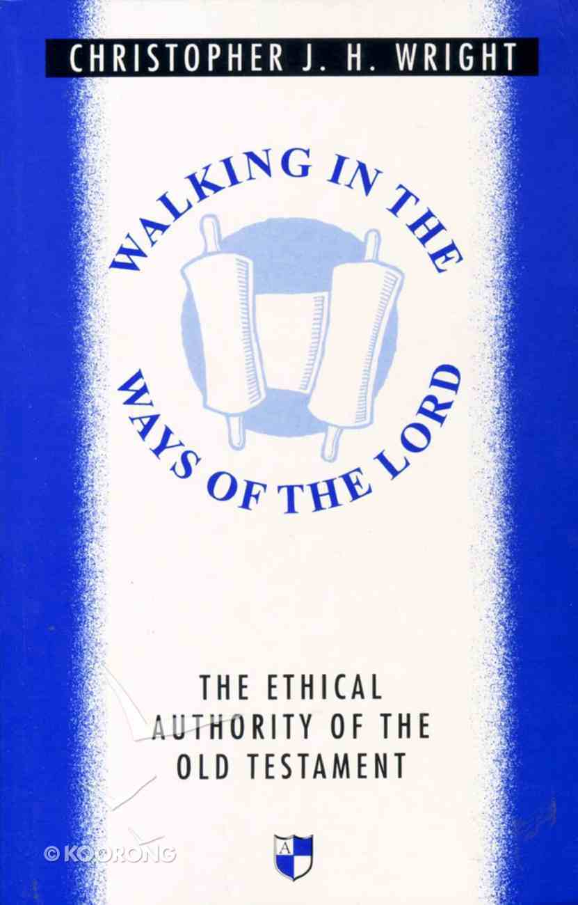 Walking in the Ways of the Lord Paperback