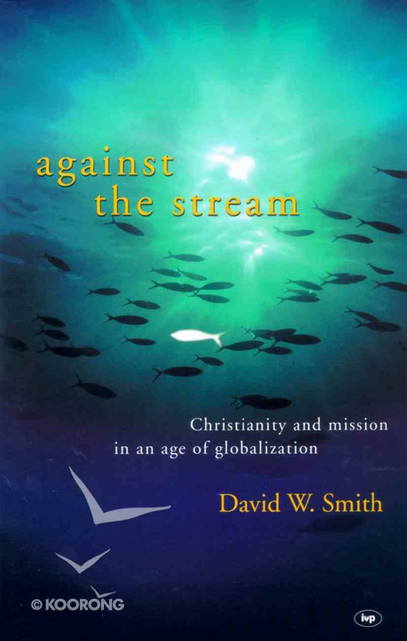 Against the Stream Paperback