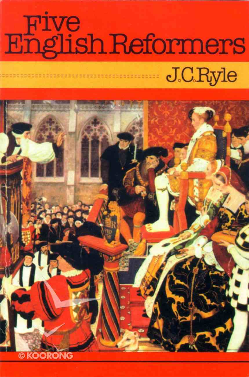 Five English Reformers Paperback