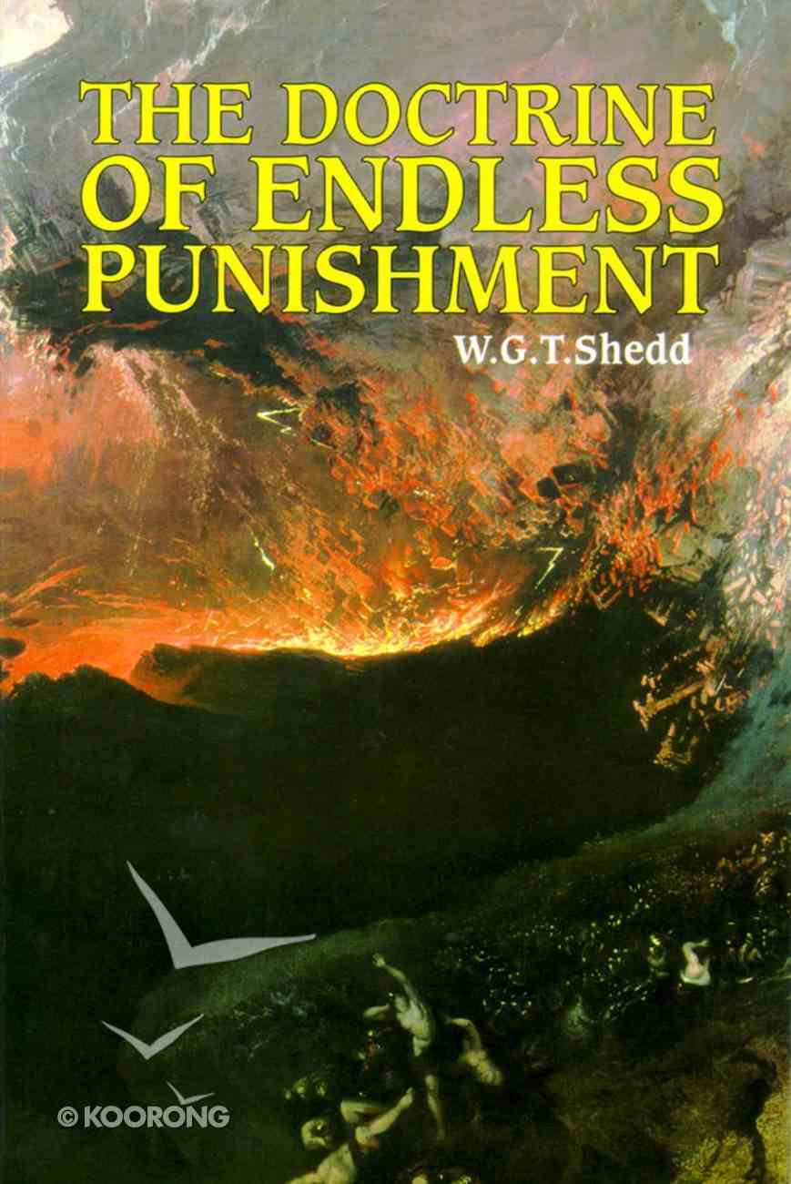 The Doctrine of Endless Punishment Paperback
