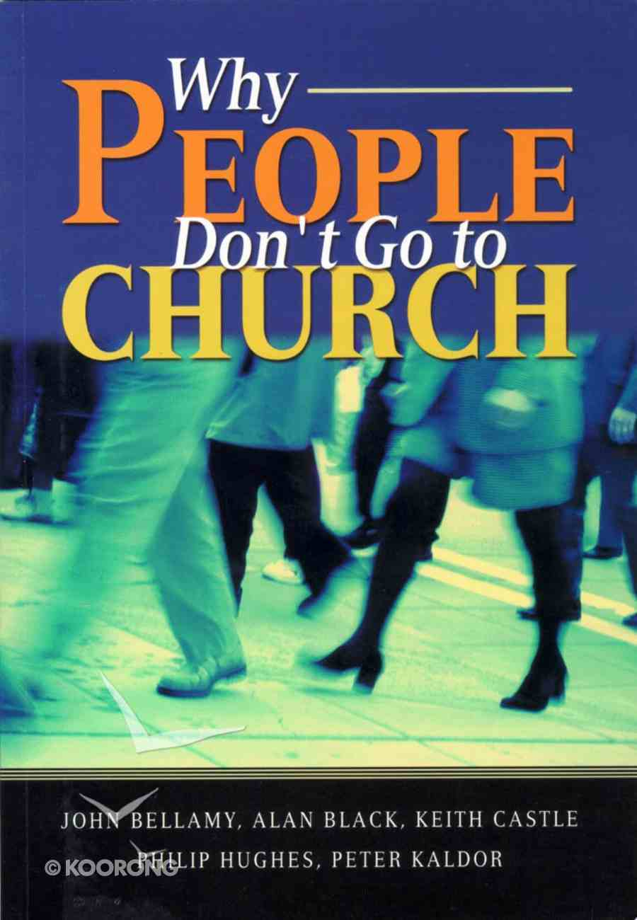 Why People Don't Go to Church Paperback