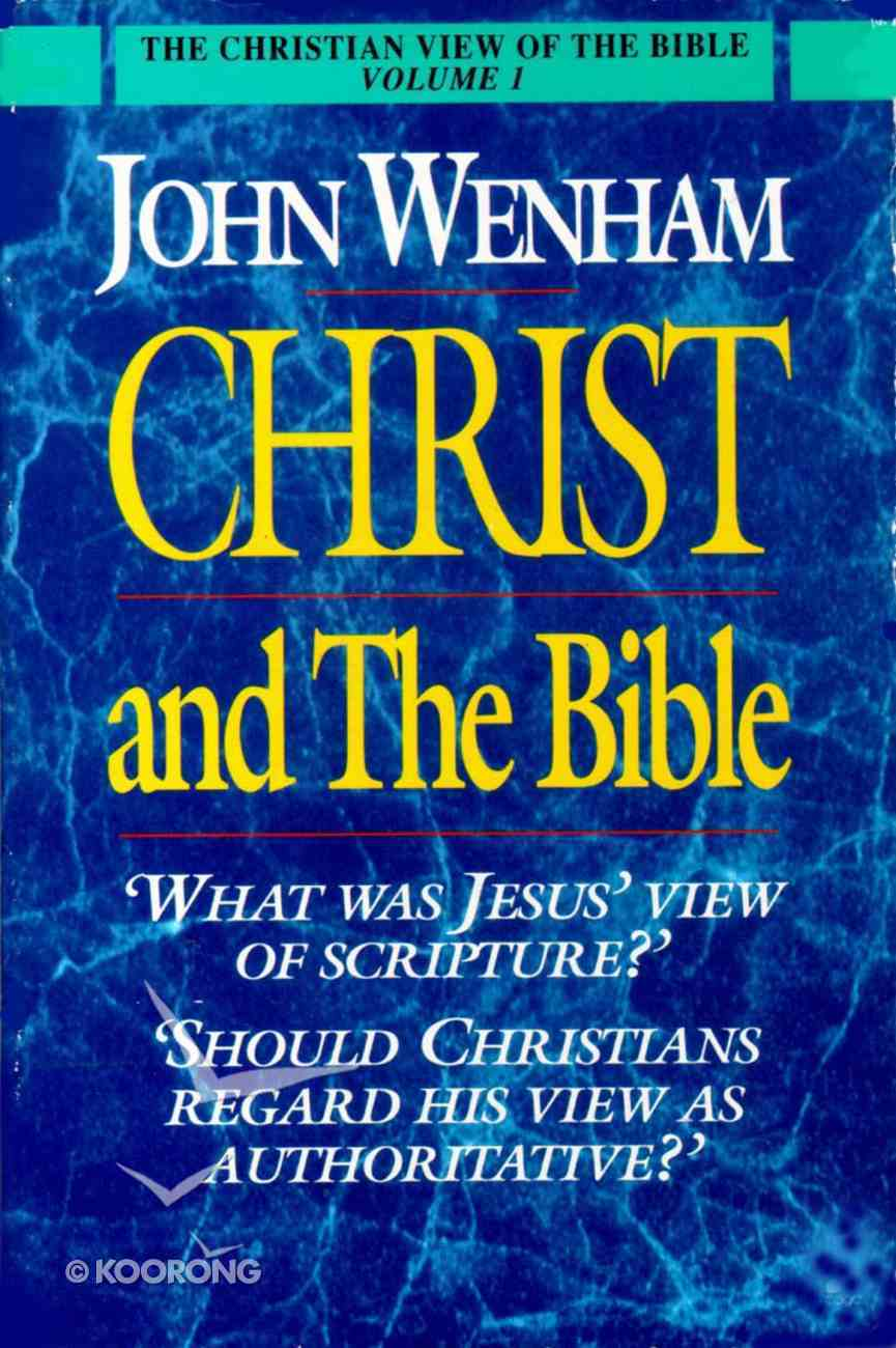 Christ and the Bible Paperback
