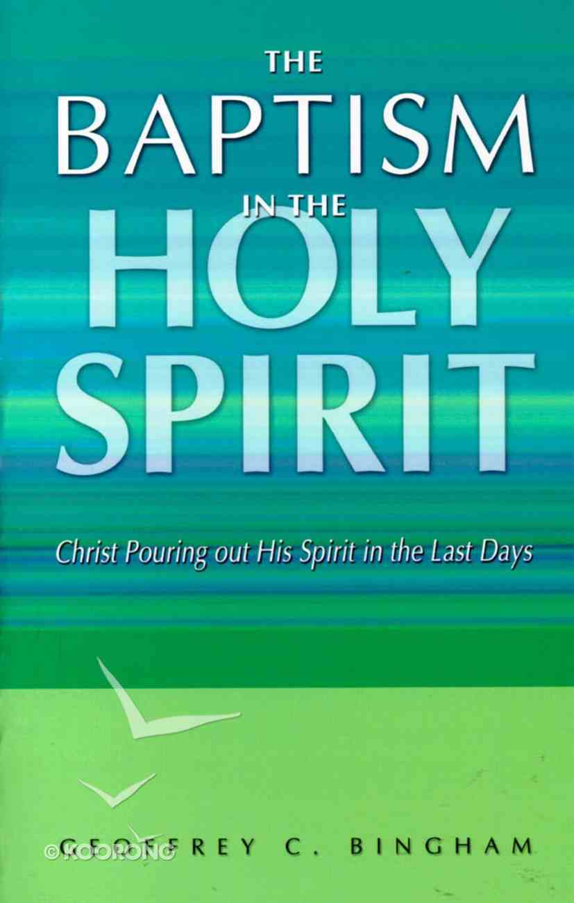 The Baptism in the Holy Spirit Paperback