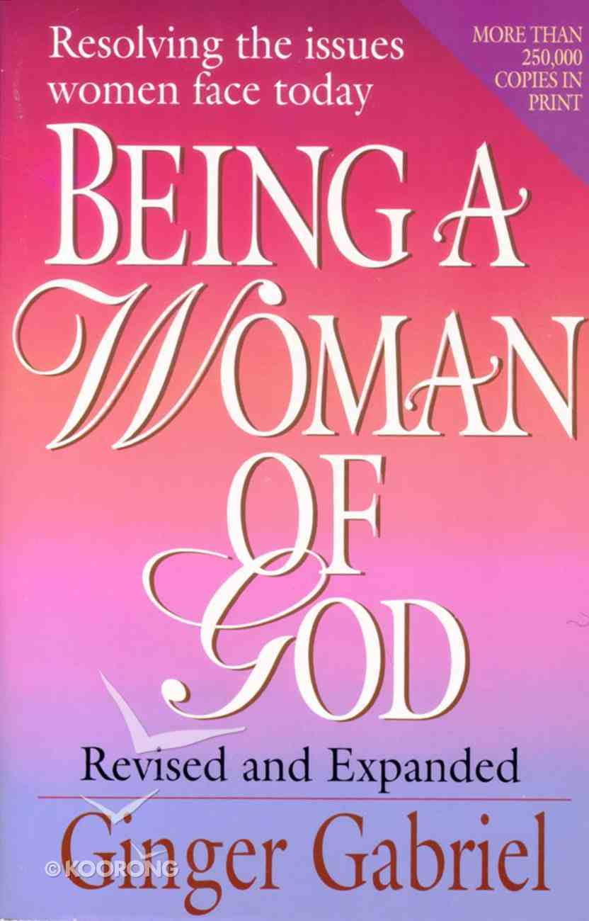 Being a Woman of God (& Expanded) Paperback