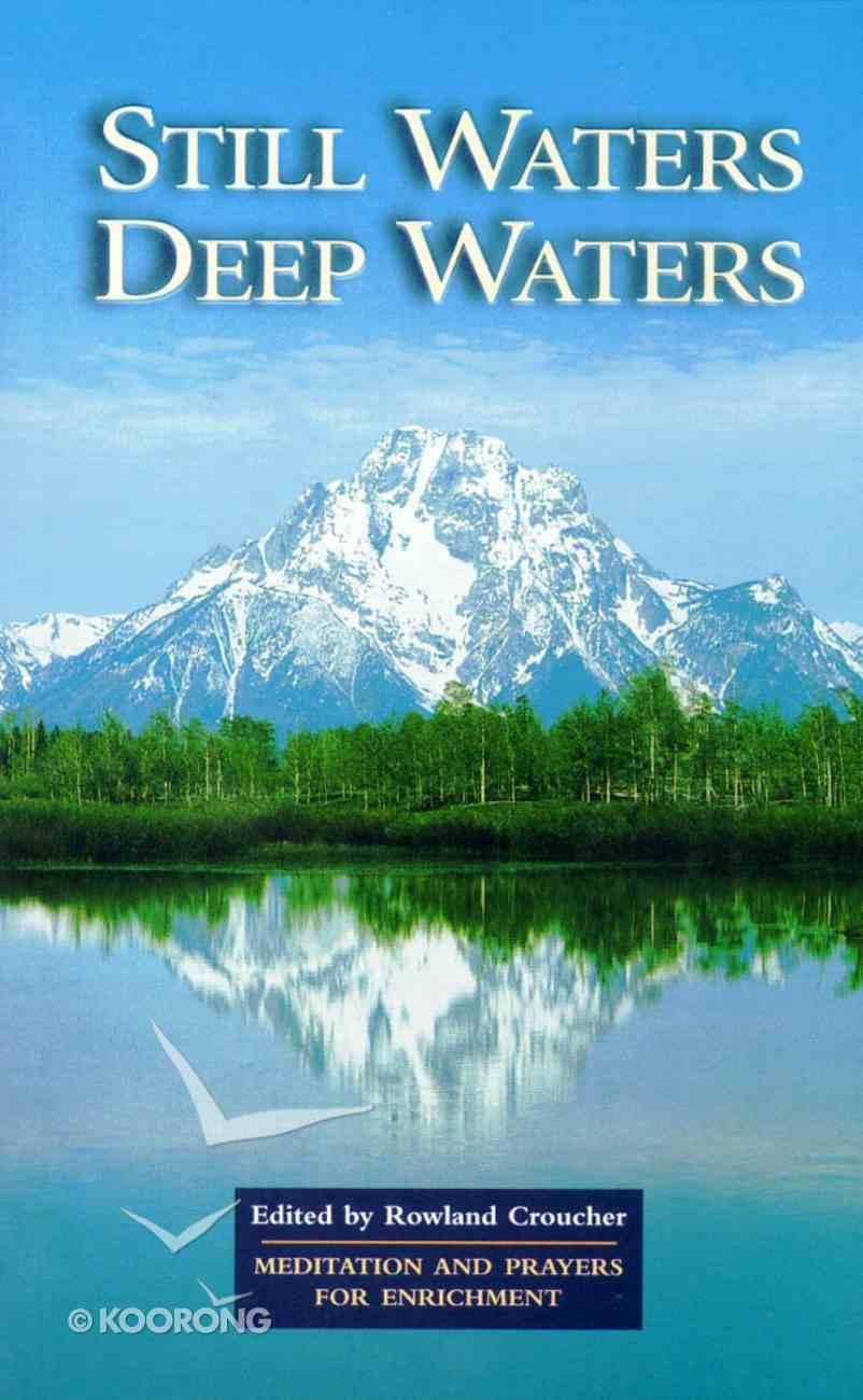 Still Waters Deep Waters Paperback