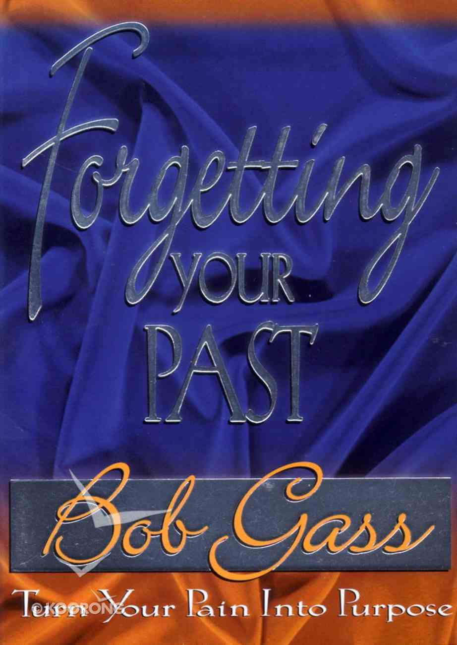 Forgetting Your Past Paperback
