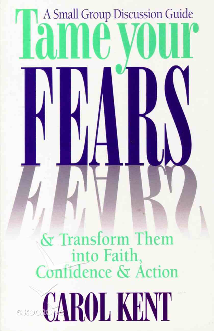 Tame Your Fears (Study Guide) Paperback