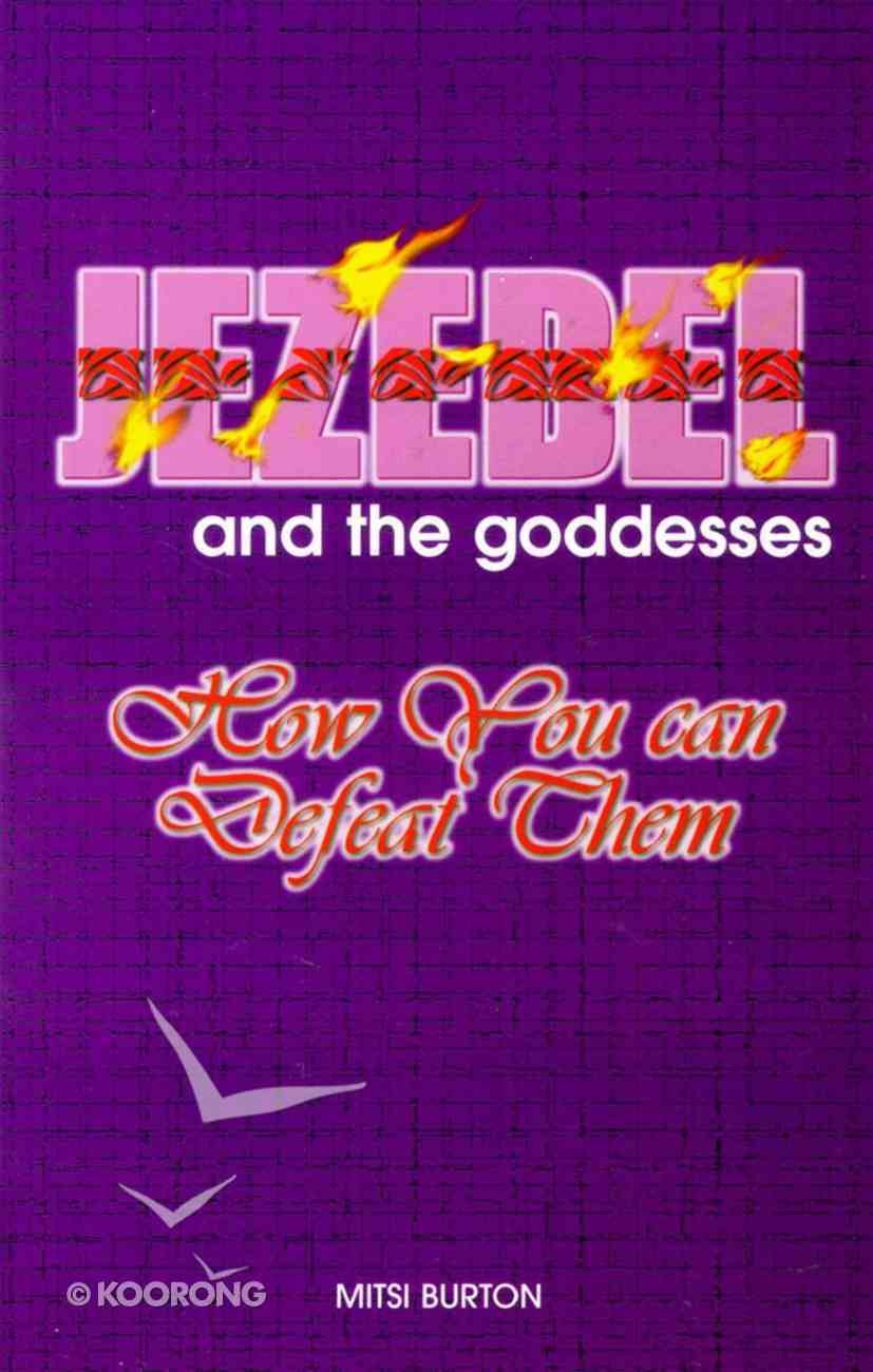 Jezebel and the Goddesses Paperback