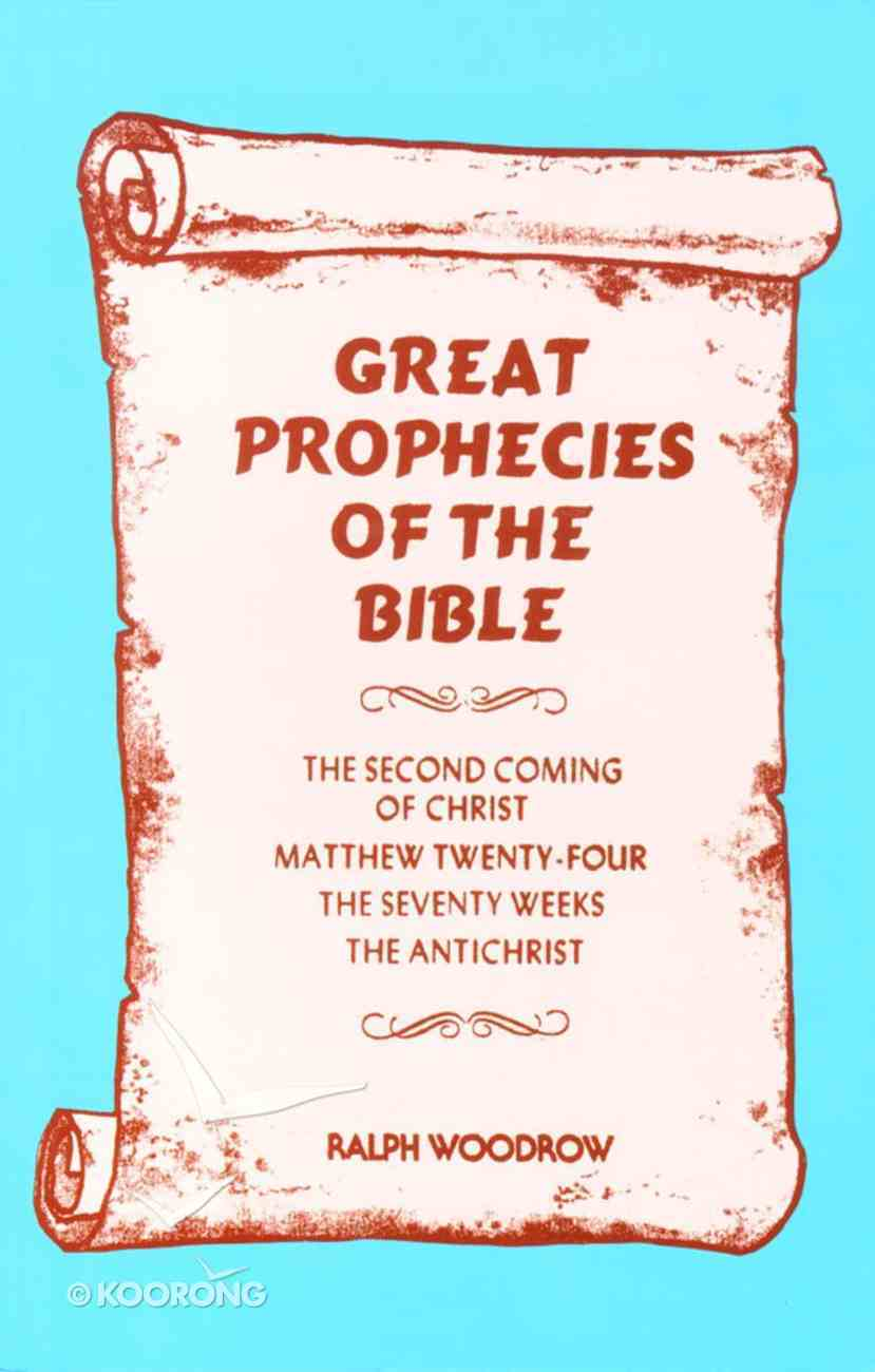 Great Prophecies of the Bible Paperback