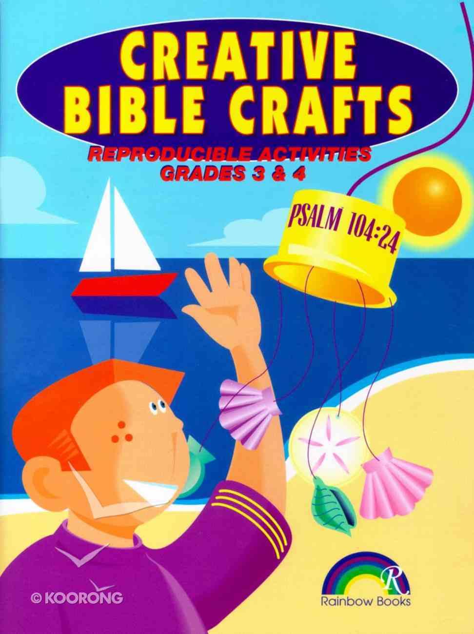 Grades 3&4 (Reproducible) (Creative Bible Crafts Series) Paperback