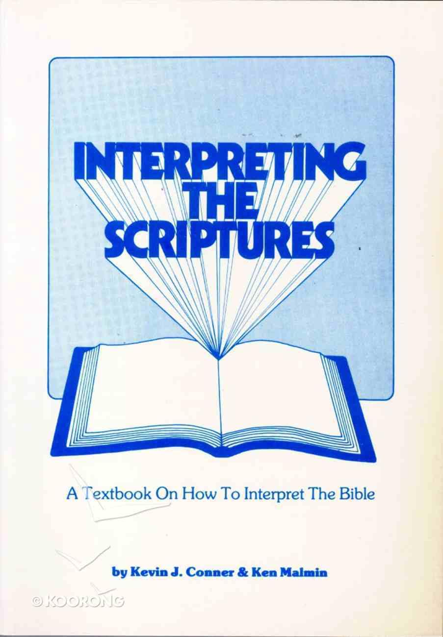 Interpreting the Scriptures Paperback
