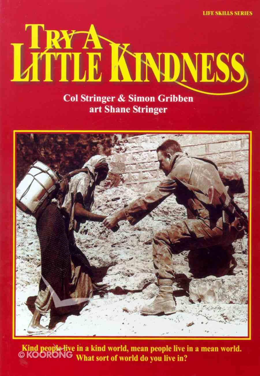Life Skills: Try a Little Kindness Paperback