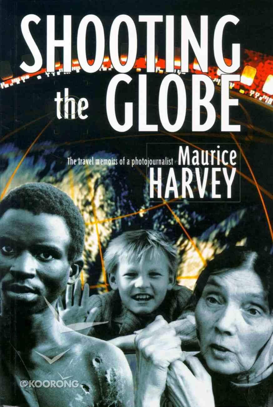 Shooting the Globe Paperback