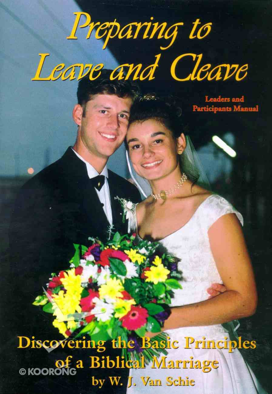Preparing to Leave and Cleave Paperback