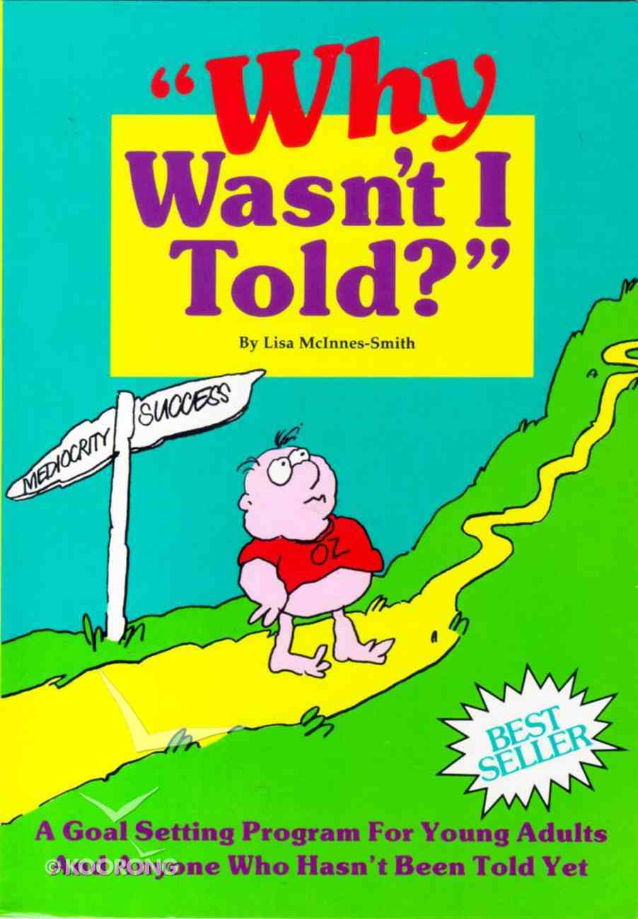 Why Wasn't I Told (Book Only) Paperback