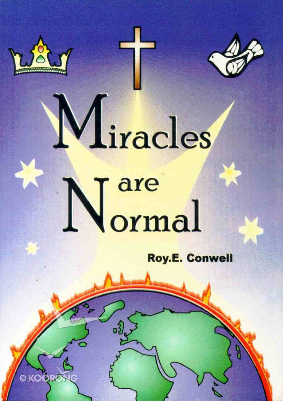 Miracles Are Normal Paperback