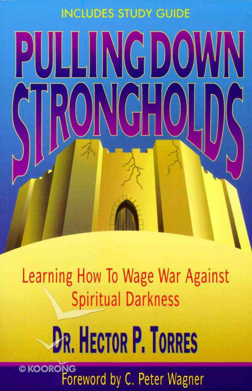 Pulling Down Strongholds (With Study Guide) Paperback