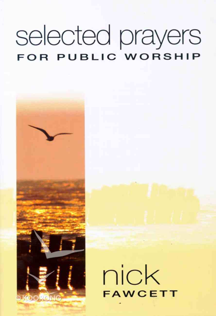 Selected Prayers For Public Worship Paperback