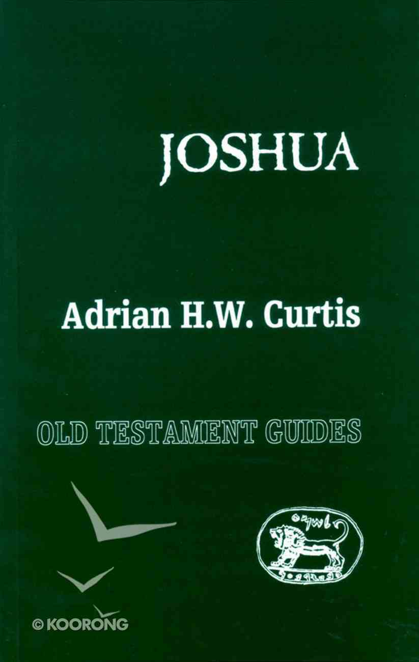 Joshua (Old Testament Guides Series) Paperback