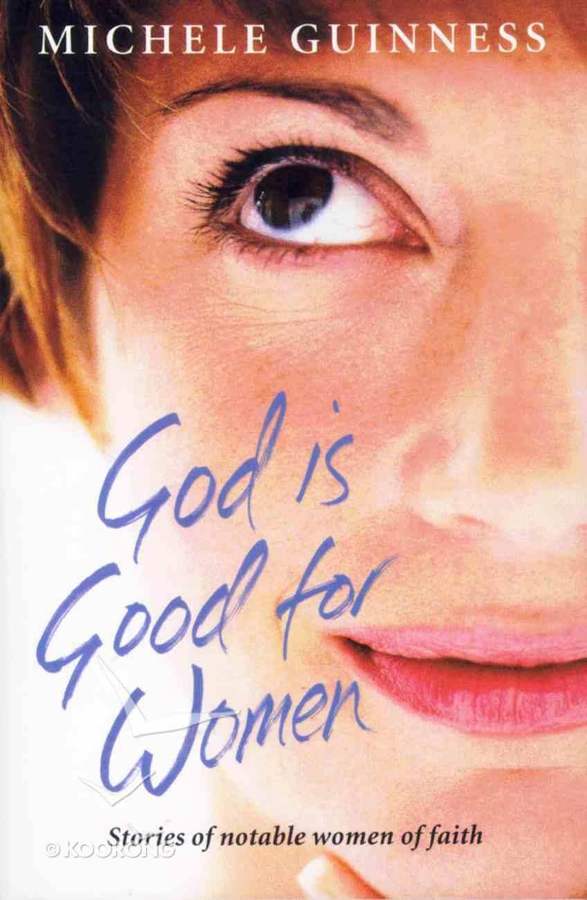 God is Good For Women Paperback
