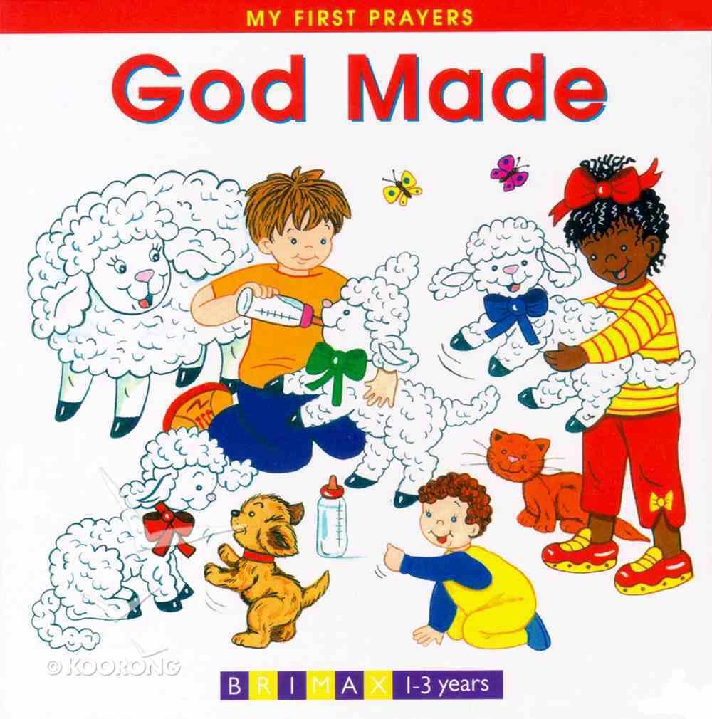 God Made (My First Prayer Series) Board Book