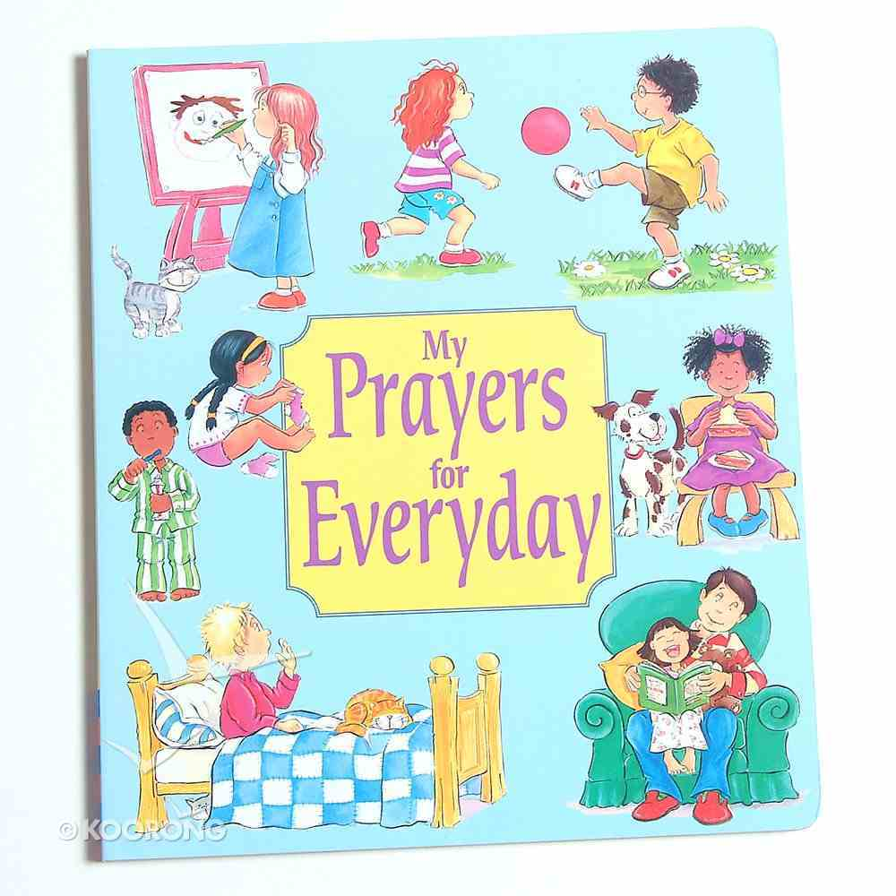 My Prayers For Everyday Board Book