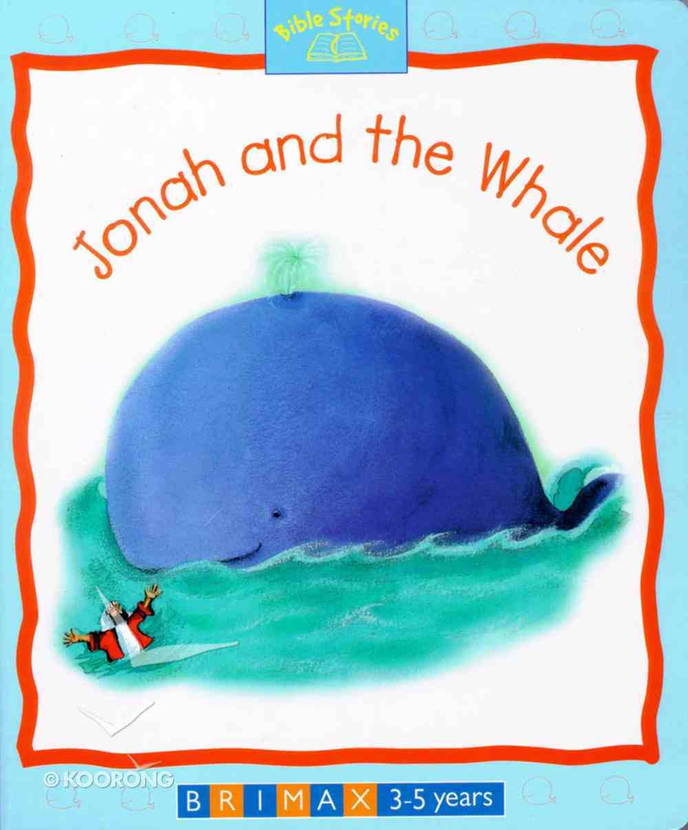 Bible Stories: Jonah and the Whale Board Book