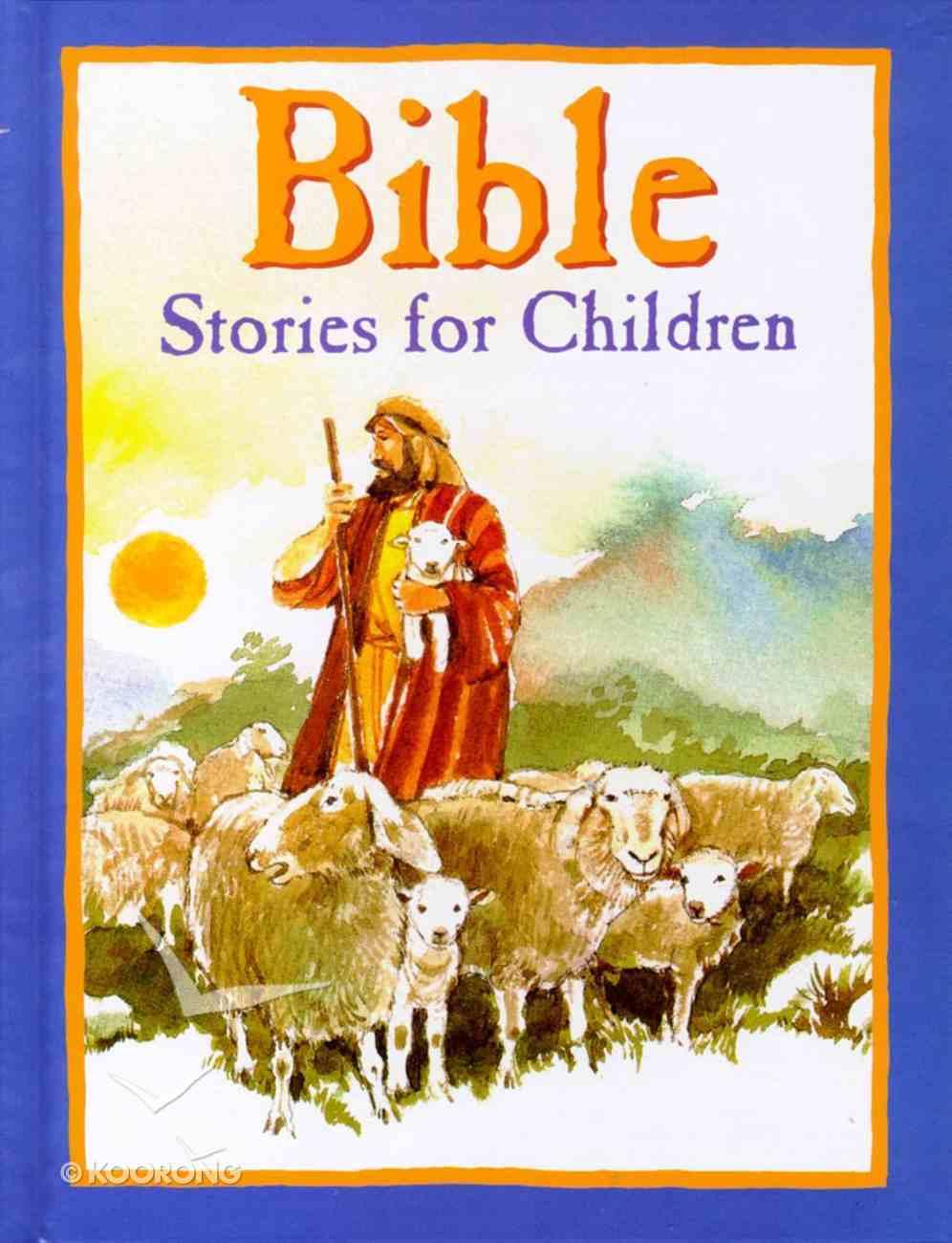 Bible Stories For Children Hardback