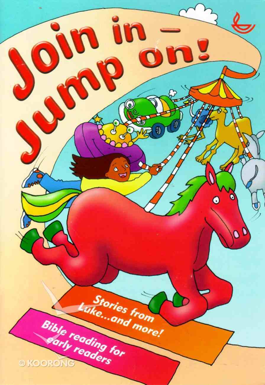 Join in - Jump On! Stories From Luke Paperback