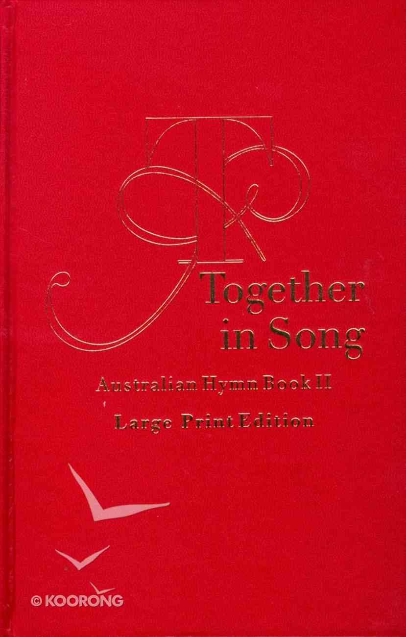 Australian Hymn Book II (Music Book) (Large Print) Hardback