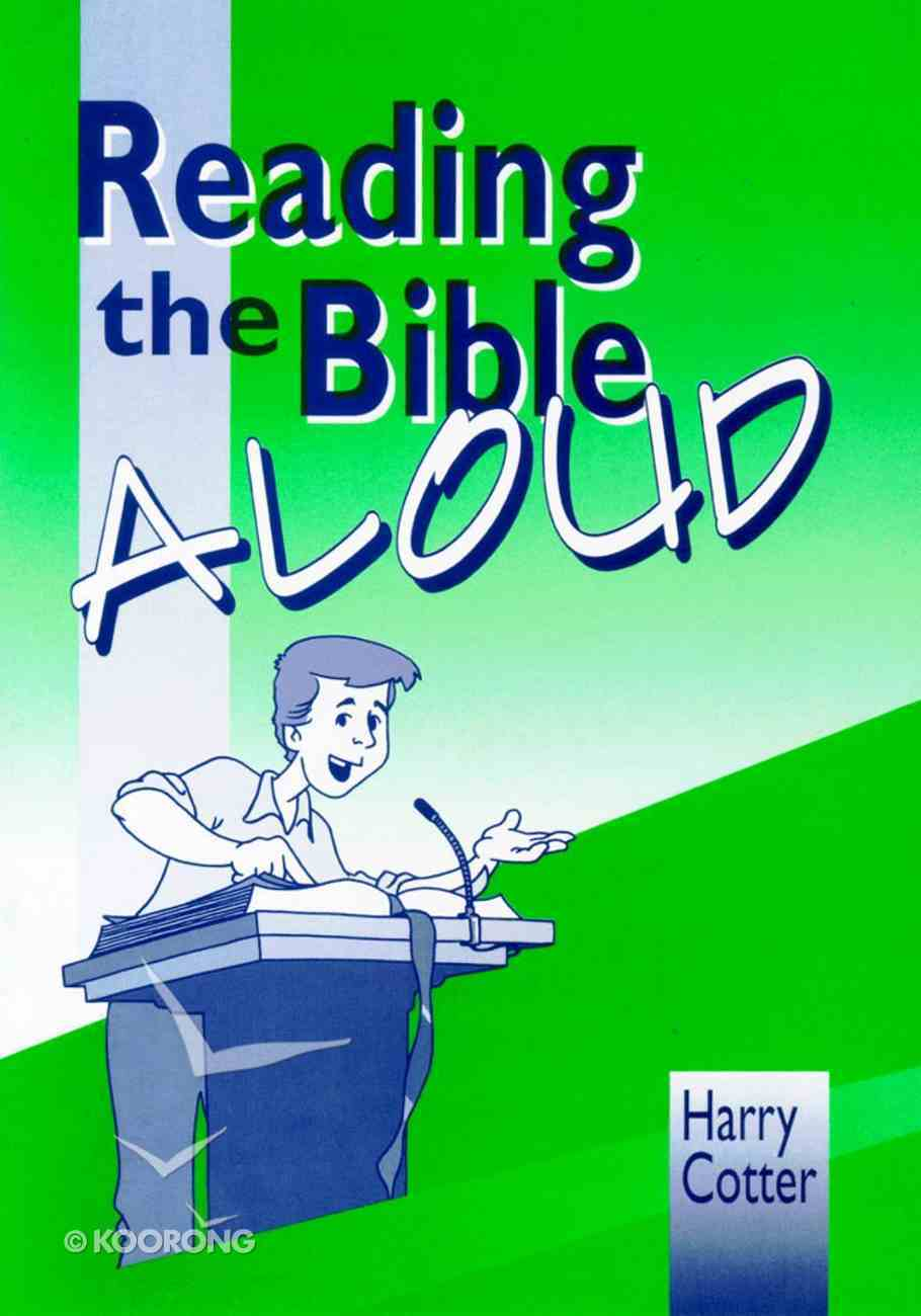 Reading the Bible Aloud Paperback