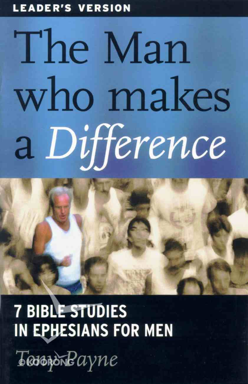 The Man Who Makes a Difference (Leaders Guide) Paperback