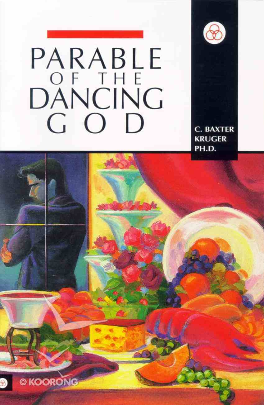 Parable of the Dancing God Paperback
