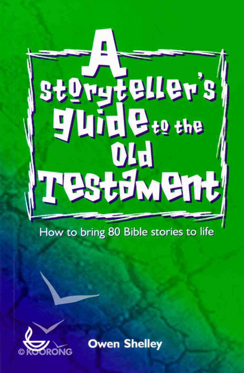 Storyteller's Guide to the Old Testament Paperback