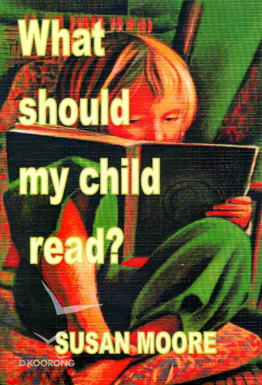 What Should My Child Read? Paperback