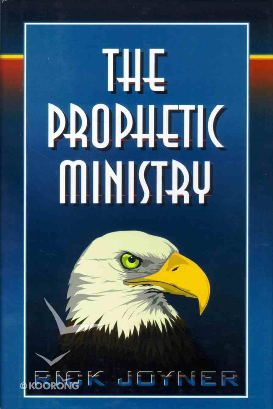 The Prophetic Ministry Hardback