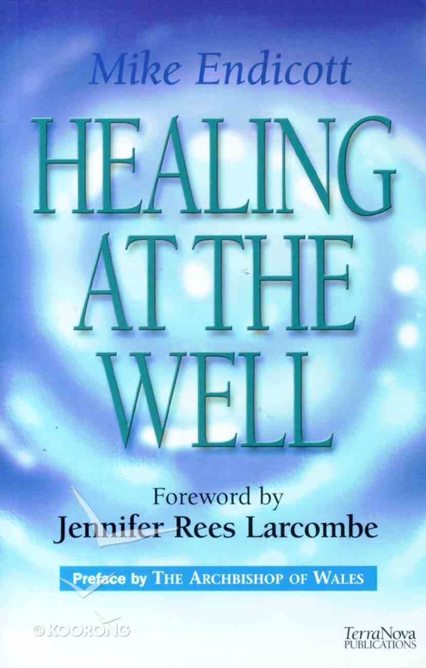 Healing At the Well Paperback