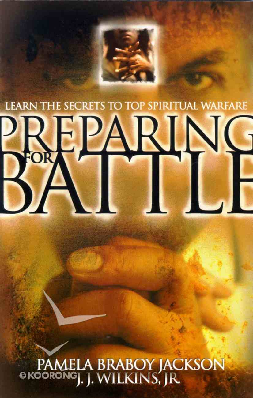 Preparing For Battle Paperback